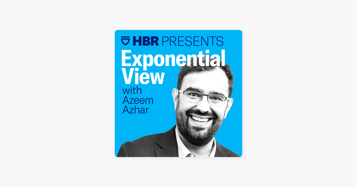 Exponential View with Azeem Azhar: Superintelligence Already Rules the World on Apple Podcasts